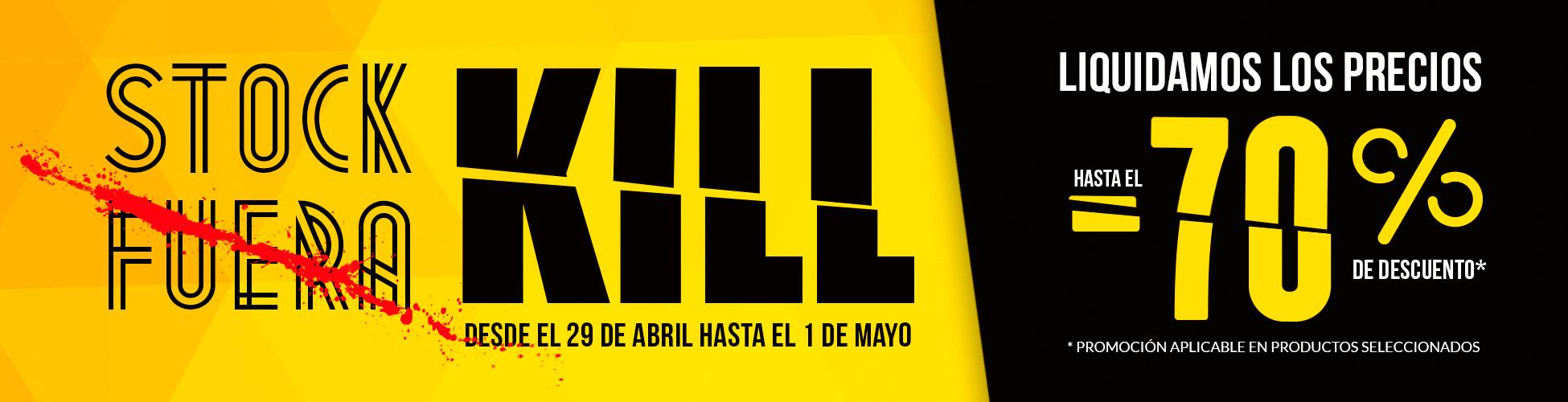 Stock fuera Kill